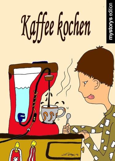 Wie Kocht Kaffee humor satire kaffee kochen andyhank