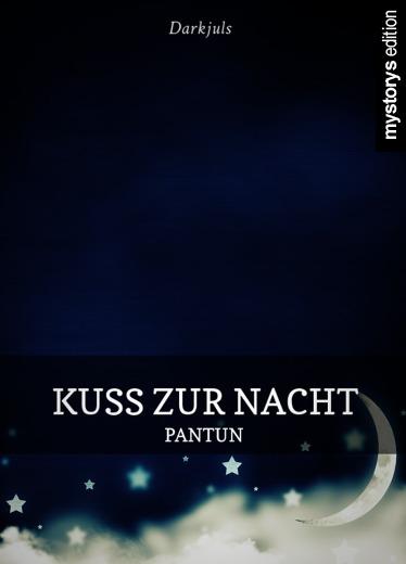 Liebesgedichte: Kuss zur Nacht - Pantun von Darkjuls