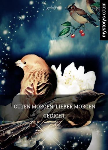 Gedichte Guten Morgen Lieber Morgen Gedicht Von Gela556
