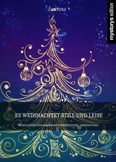 Storm Weihnachtsgedichte.Weihnachtsgedichte Es Weihnachtet Still Und Leise Weihnachten