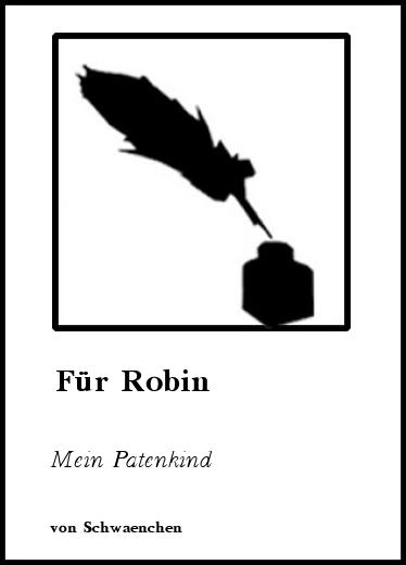 Gedichte Für Robin Mein Patenkind Von Schwaenchen