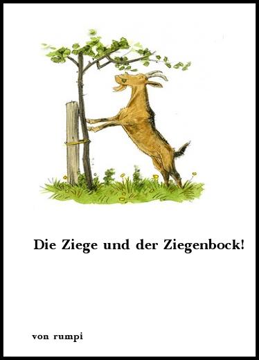 Gedichte Die Ziege Und Der Ziegenbock Von Rumpi