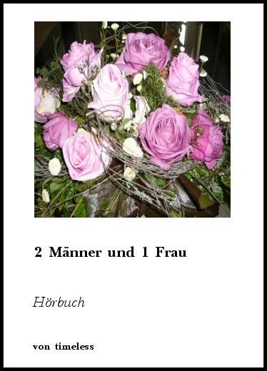 And too 2 manner 1 frau