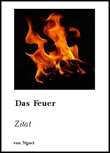 Zitate Feuer