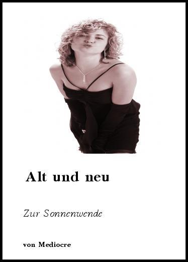 Gedichte Alt Und Neu Zur Sonnenwende Von Mediocre