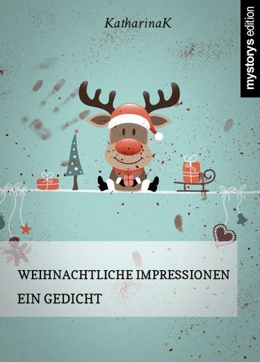weihnachtsgedichte weihnachtliche impressionen ein gedicht von katharinak. Black Bedroom Furniture Sets. Home Design Ideas